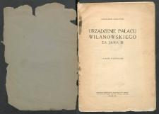 Urządzenie pałacu wilanowskiego za Jana III z planem i 10 ilustracjami