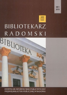 Bibliotekarz Radomski, 2015, R. 23, nr 1