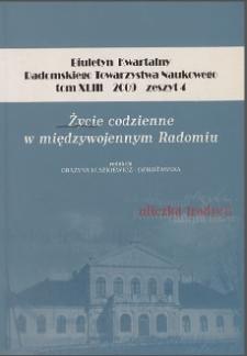 Biuletyn Kwartalny Radomskiego Towarzystwa Naukowego, 2009, T. 43, z. 4
