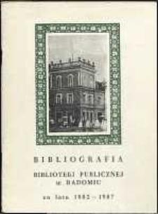 Bibliografia Biblioteki Publicznej w Radomiu za lata 1982-1987