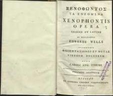 Xenofontoz Ta Sozemena = Xenphontis Opera : Graece et Latine. Ex recensione Edvardii Wells [ ...], cura Carolii Aug. Thieme Vol. 2