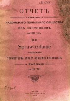 Sprawozdanie z działalności Towarzystwa Straży Ogniowej Ochotniczej w Radomiu za rok 1911