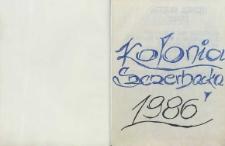[Obóz szkoleniowo-wychowawczy P[olskiego C[zerwonego] K[rzyża] w Kolonii Szczerbackiej 1986 : kronika]