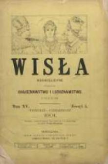 Wisła : Miesięcznik poświęcony krajoznawstwu i ludoznawstwu, 1901, T. 15, z. 5