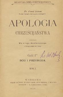 Apologia chrześcijaństwa Cz. 1, Bóg i przyroda T. 1