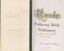 Kronika Publicznej Szkoły Podstawowej im. Batalionów Chłopskich w Zawadach Starych 1993/1998