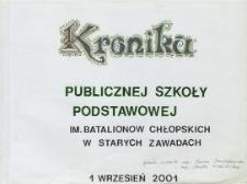 Kronika Publicznej Szkoły Podstawowej im. Batalionów Chłopskich w Starych Zawadach 2001/2004