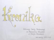 Kronika Publicznej Szkoły Podstawowej im. Batalionów Chłopskich w Starych Zawadach. Rok szkolny 2010/2011