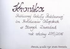 Kronika Publicznej Szkoły Podstawowej im. Batalionów Chłopskich w Starych Zawadach. Rok szkolny 2015/2016