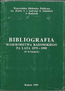 Bibliografia Województwa Radomskiego 1975-1995 (w wyborze)